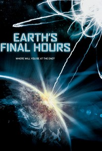 Poster for Earth's Final Hours (2011)