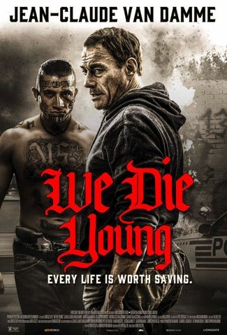 Poster for We Die Young (2019)
